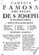 Comedia famosa. Los Zelos de S. Joseph
