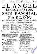 Comedia Nueva. El Angel, Lego, Y Pastor, San Pasqual Babylon