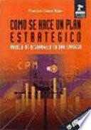 Cómo se hace un plan estratégico