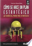 Cómo se hace un plan estratégico (Teoría)