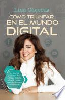 Cómo triunfar en el mundo digital