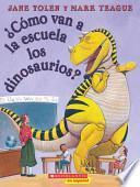 Cómo van a la escuela los dinosaurios?