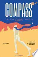 Compass: Cómo dejar de perderte y buscar tu dirección