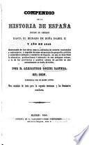 Compendio de la Historia de España ... hasta el ... año de 1852 ... Sesta edicion