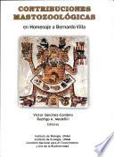 Contribuciones mastozoológicas en homenaje a Bernardo Villa