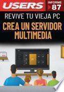 Crea un servidor multimedia