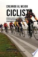 Creando Al Mejor Ciclista