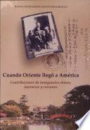 Cuando Oriente llegó a América