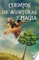 Cuentos De Aventuras Y Magia