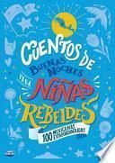 Cuentos de Buenas Noches para niñas Rebeldes (Edición Local)