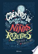 Cuentos de buenas noches para niñas rebeldes (Elena Favilli y Francesca Cavallo)