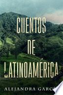 Cuentos de Latinoamérica