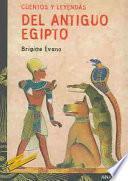Cuentos y leyendas del Antiguo Egipto