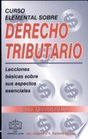 Curso Elemental Sobre Derecho Tributario