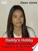 Daddy's Hobby