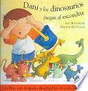 Dani y los dinosaurios juegan al escondite