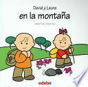 David Y Laura En La Montana / David and Laura in the Mountain