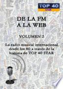 DE LA FM A LA WEB - VOLUMEN 2