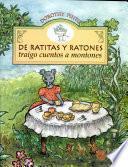 De Ratitas Y Ratones Traigo Cuentos a Montones