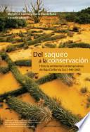 Del saqueo a la conservación