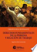 Derechos fundamentales de la persona y relación de trabajo