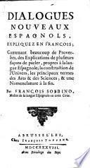 Dialogues nouveaux espagnols, expliquez en françois