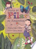 Diario de Pilar En Amazonas