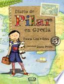 Diario de Pilar en grecia/ Journal of Pilar in Greece