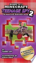 Diario de un Espía Adolescente de Minecraft 2