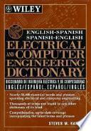 Diccionario de Ingeniería Eléctrica Y de Computadoras Inglées/español, Español/inglés