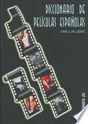 Diccionario de películas españolas