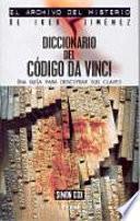 Diccionario Del Codigo Da Vinci Una Guia Para Descifrar Sus Claves
