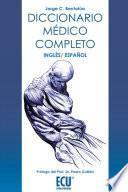 Diccionario médico completo, inglés-español