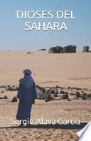 Dioses Del Sáhara