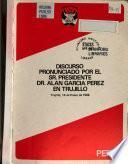 Discurso pronunciado por el Sr. Presidente Dr. Alan García Pérez en Trujillo
