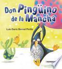 Don Pingüino de la Mancha