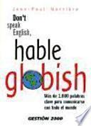 Don't speak english, hable globish