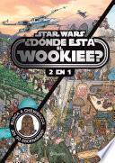 ¿Dónde está el wookiee? (2 en 1)