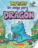 Dragón 1: Un amigo para Dragón