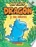 Dragón Y Sus Labores (Dragon Gets By): Un Libro de la Serie Acorn