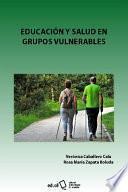 Educación y salud en grupos vulnerables