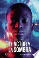 El actor y la sombra