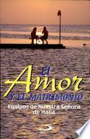 EL AMOR Y EL MATRIMONIO