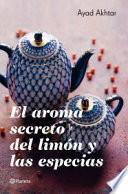 El aroma secreto del limón y las especias