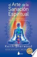El Arte de la Sanacion Espiritual