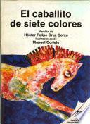 El caballito de siete colores