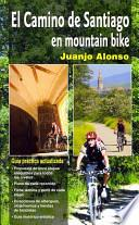 El camino de Santiago en mountain bike / St. James' Way in Mountain Bike