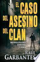 El caso del asesino del clan