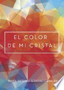 El color de mi cristal