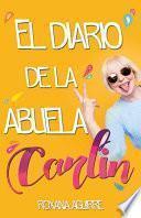 El Diario de la Abuela Carlin.